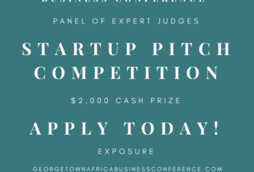 Pitch to Win $2000 at Georgetown Africa Business Conference Startup Pitch Competition